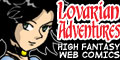 Lovarian Adventures - An epic fantasy webcomic with astounding artwork & storyline.  A must read!